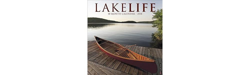 Lakelife 2018 Calendar (Paperback) (Willow Creek Press)