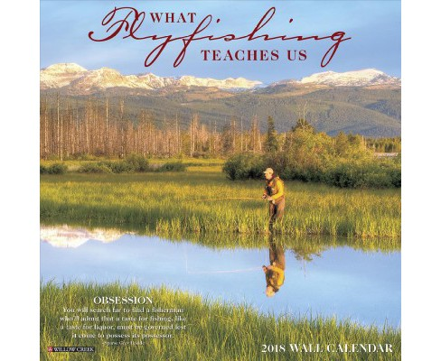 What Fly Fishing Teaches Us 2018 Calendar (Paperback) - image 1 of 1