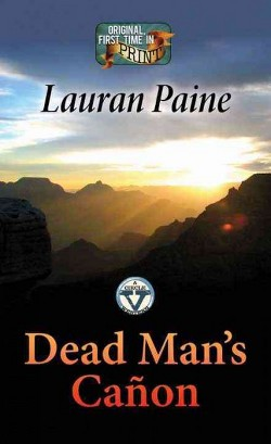 Dead Man's Canon (Library) (Lauran Paine)