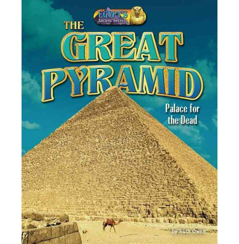 Great Pyramid : Palace for the Dead (Library) (Ruth Owen) - image 1 of 1