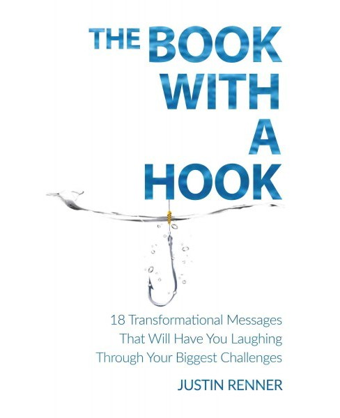 Book With a Hook : 18 Transformational Messages That Will Have You Laughing Through Your Biggest - image 1 of 1