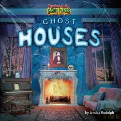 Ghost Houses (Library) (Jessica Rudolph)