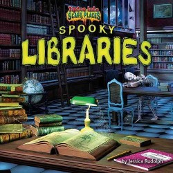 Spooky Libraries (Library) (Jessica Rudolph)
