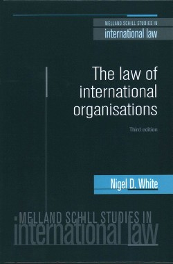 Law of International Organisations (Hardcover) (Nigel D. White)