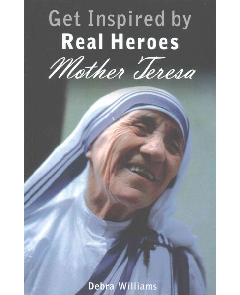 Mother Teresa (Paperback) (Debra Williams) - image 1 of 1