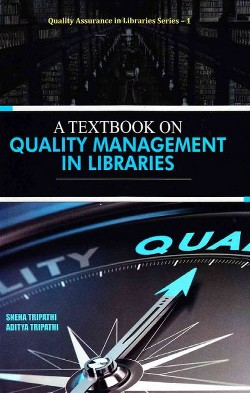 Textbook on Quality Management in Libraries (Hardcover) (Sneha Tripathi & Aditya Tripathi)