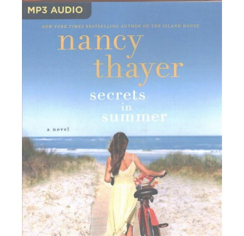 Secrets in Summer -  by Nancy Thayer (MP3-CD) - image 1 of 1