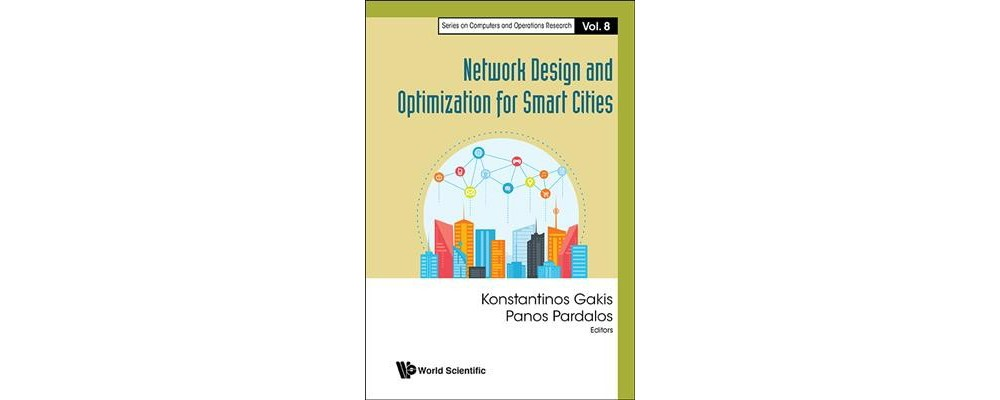 Networks Design and Optimization for Smart Cities (Hardco...