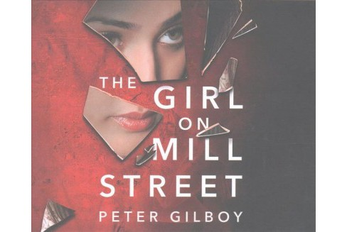 Girl on Mill Street (Unabridged) (CD/Spoken Word) (Peter Gilboy) - image 1 of 1