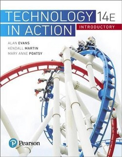 Technology in Action : Introductory (Paperback) (Alan Evans & Kendall Martin & Mary Anne Poatsy)