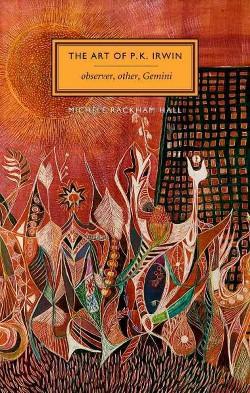 Art of P. K. Irwin : Observer, Other, Gemini (Paperback) (Michele Rackham Hall)