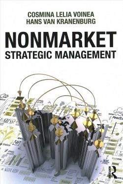 Nonmarket Strategic Management (Paperback) (Cosmina Lelia Voinea & Hans Van Kranenburg)