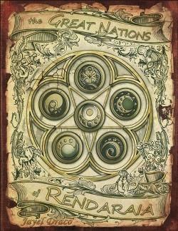 Great Nations of Rendaraia (Paperback) (Jayel Draco)