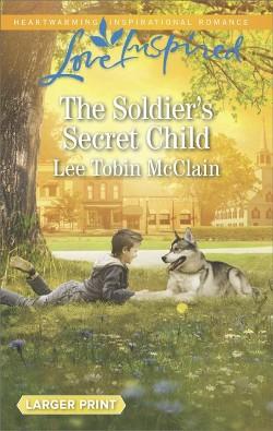 Soldier's Secret Child (Large Print) (Paperback) (Lee Tobin McClain)