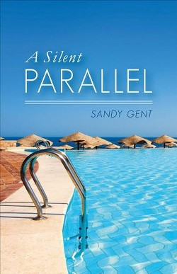 Silent Parallel (Paperback) (Sandy Gent)