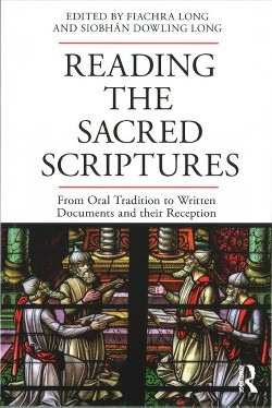 Reading the Sacred Scriptures : From Oral Tradition to Written Documents and Their Reception (Paperback)