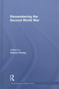 Remembering the Second World War (Hardcover)