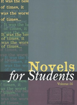 Novels for Students : Presenting Analysis, Context, and Criticism on Commonly Studied Novels (Vol 56)