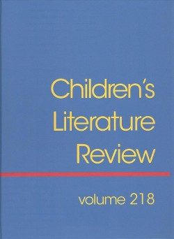 Children's Literature Review : Reviews, Criticism, and Commentary on Books for Children and Young People