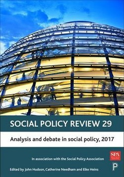 Social Policy Review : Analysis and debate in social policy 2017 (Hardcover) (John Hudson & Catherine