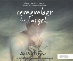 Remember to Forget (Unabridged) (CD/Spoken Word) (Ashley Royer)