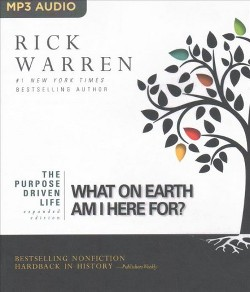 Purpose Driven Life : What on Earth Am I Here For? (MP3-CD) (Rick Warren)