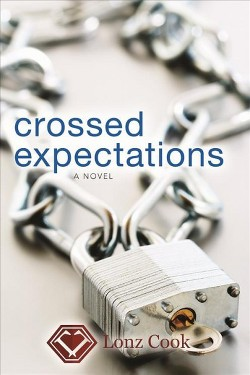 Crossed Expectations (Hardcover) (Lonz Cook)