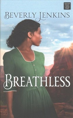 Breathless (Large Print) (Hardcover) (Beverly Jenkins)