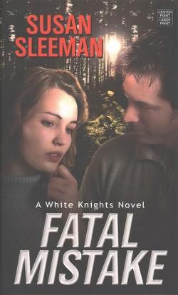Fatal Mistake (Large Print) (Hardcover) (Susan Sleeman)