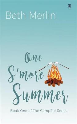 One S'more Summer (Paperback) (Beth Merlin)