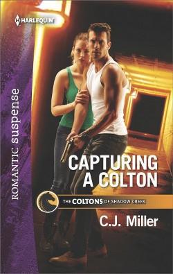 Capturing a Colton (Paperback) (C. J. Miller)