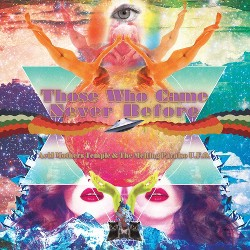 Acid Mothers Temple - Those Who Came Never Before (Vinyl)