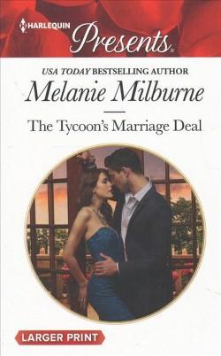 Tycoon's Marriage Deal (Large Print) (Paperback) (Melanie Milburne)