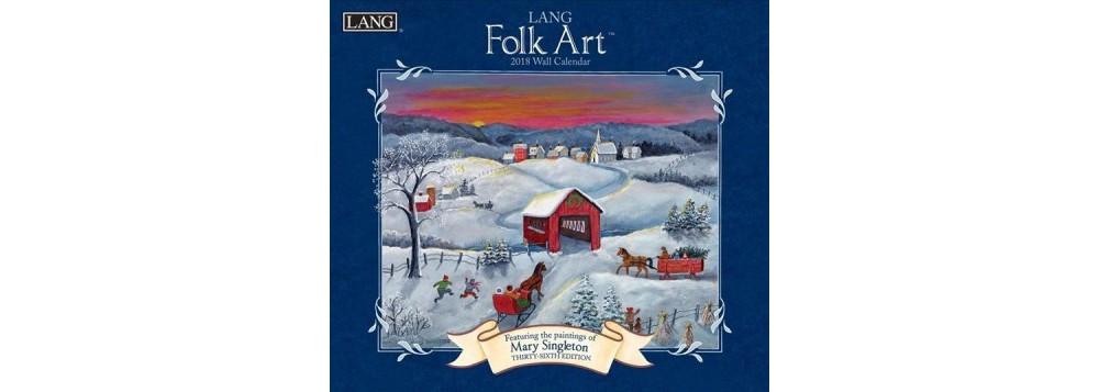 Lang Folk Art 2018 Calendar (Paperback)