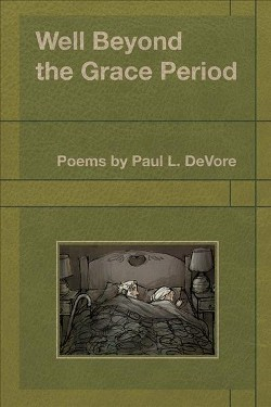 Well Beyond the Grace Period (Paperback) (Paul L. Devore)