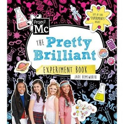 Project Mc2 : The Pretty Brilliant Experiment Book -  by Jade Hemsworth (Paperback)
