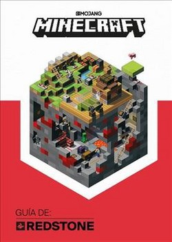 Minecraft Guía de Redstone / Minecraft Guide to Redstone (Hardcover) (Mojang Ab)