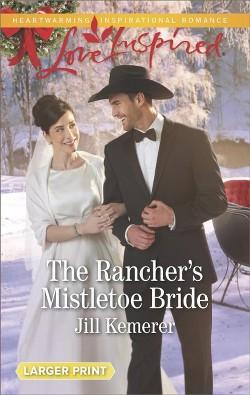 Rancher's Mistletoe Bride (Paperback) (Jill Kemerer)
