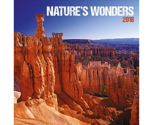 Nature's Wonders 2018 Calendar (Paperback) - image 1 of 1