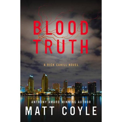 Blood Truth -  (Rick Cahill) by Matt Coyle (Paperback) - image 1 of 1