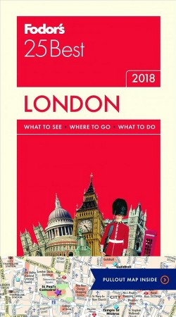Fodor's 25 Best 2018 London -  (Fodors 25 Best) by Louise Nicholson (Paperback)