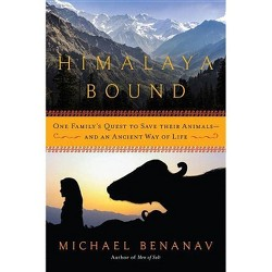 Himalaya Bound : One Family's Quest to Save Their Animals — and an Ancient Way of Life