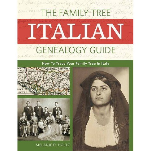 Family Tree Italian Genealogy Guide : How to Trace Your Family Tree in Italy -  (Paperback) - image 1 of 1