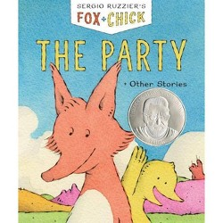 Party : And Other Stories -  (Fox + Chick)  Book 1 by Sergio Ruzzier (Hardcover)