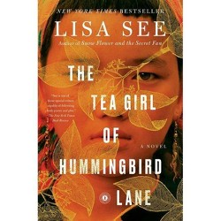 Tea Girl of Hummingbird Lane -  Reprint by Lisa See (Paperback)