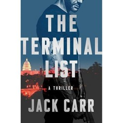 Terminal List -  (Terminal List) by Jack Carr (Hardcover)