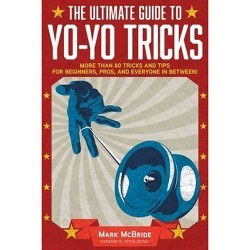 Yonomicon : The Ultimate Yo-yo Resource (Paperback) (Mark McBride)