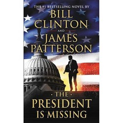 President Is Missing -  Large Print by Bill Clinton & James Patterson (Hardcover)