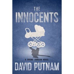 Innocents -  (Bruno Johnson: The Early Years: Book One) by David Putnam (Paperback)