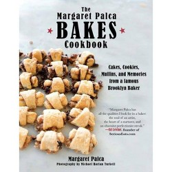 Margaret Palca Bakes Cookbook : Cakes, Cookies, Muffins, and Memories from a famous Brooklyn Baker